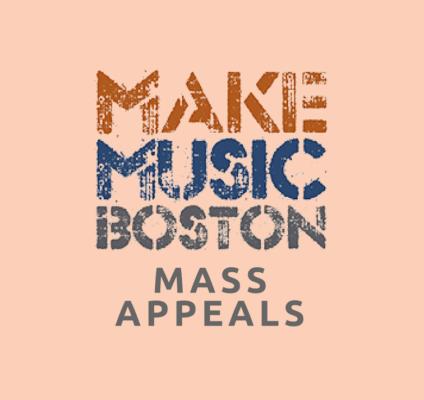 make music boston mass appeals