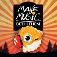 Make Music Bethlehem
