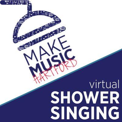 Artistic logo saying Make Music Hartford Virtual Shower Singing