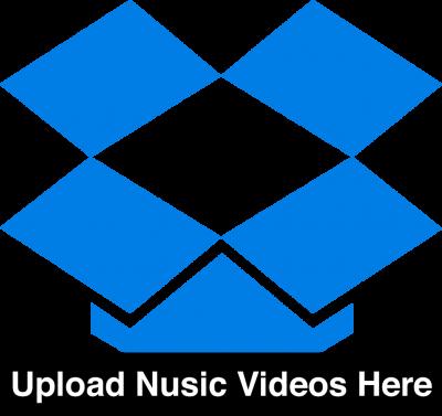 Upload Music Videos Here